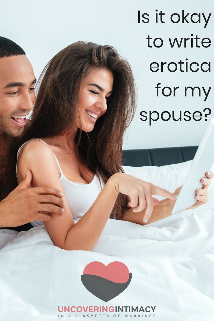 Is it okay to write erotica for my spouse?
