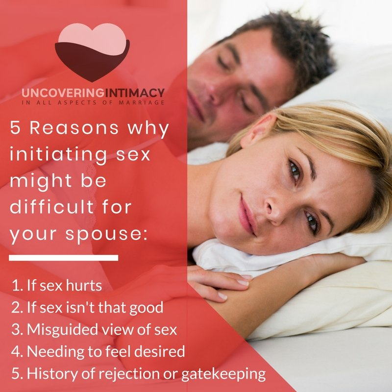 5 reasons why initiating sex so difficult
