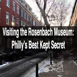 Visiting the Rosenbach Museum and Library in Philadelphia
