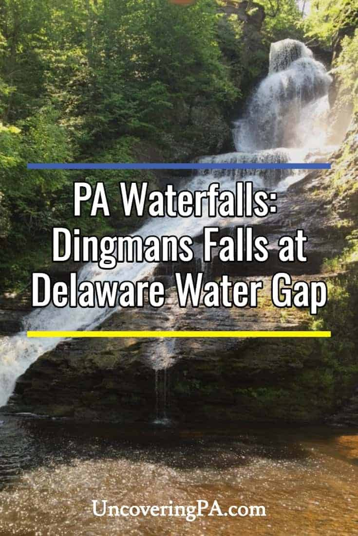 Pennsylvania Waterfalls: How to Get to Dingmans Falls in the Delaware Water Gap National Recreation Area