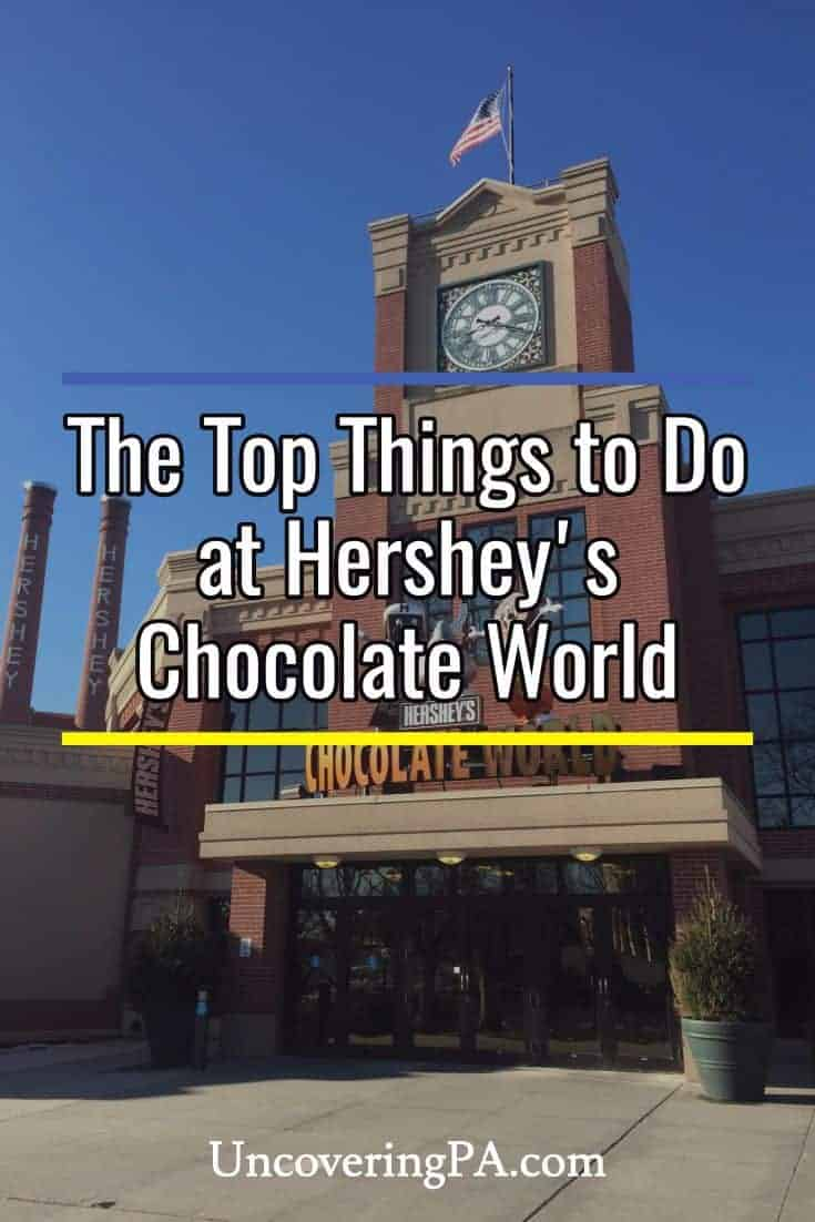 UncoveringPA | 7 Sweet Things to Do at Hershey's Chocolate World ...
