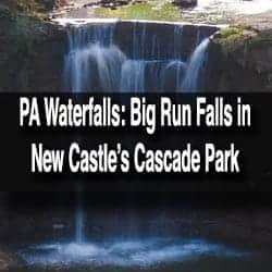Big Run Falls in New Castle, PA