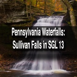 Pennsylvania Waterfalls: How to get to Sullivan Falls in State Game Lands 13