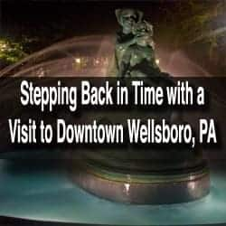 Things to do in Wellsboro PA