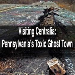 Visiting Centralia PA