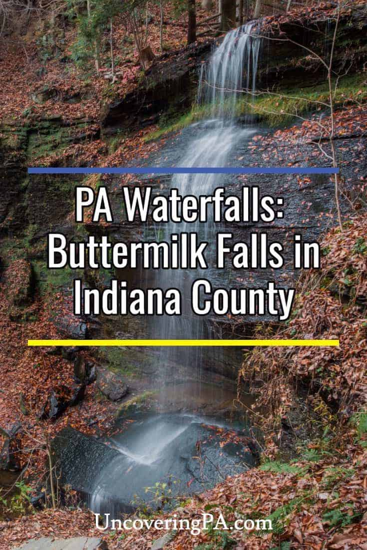Pennsylvania Waterfalls: Visiting Buttermilk Falls in Indiana County