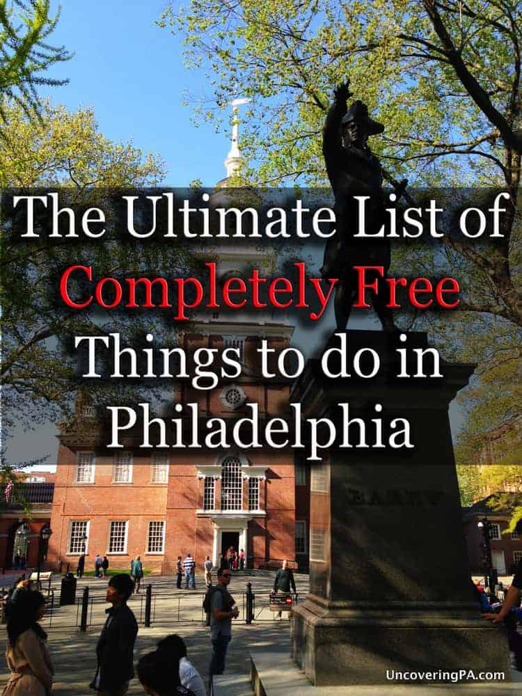 List of Free Things to Do in Philadelphia Pennsylvania