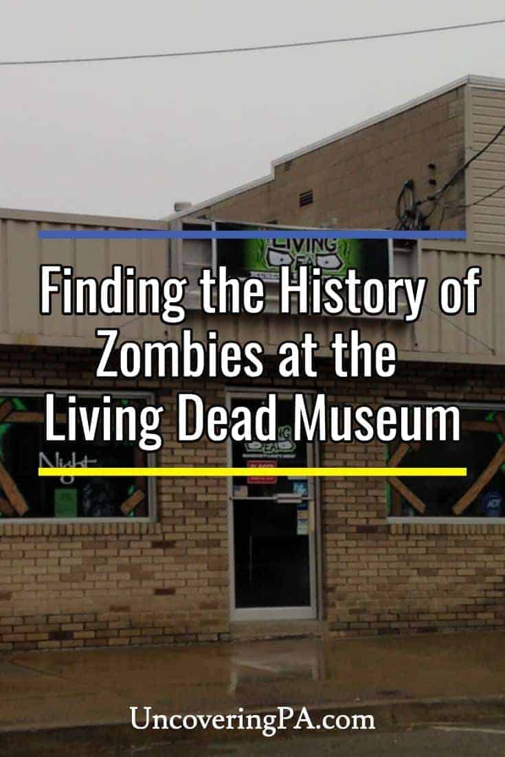 Visiting the Living Dead Museum in the birthplace of zombies: Evans City, Pennsylvania