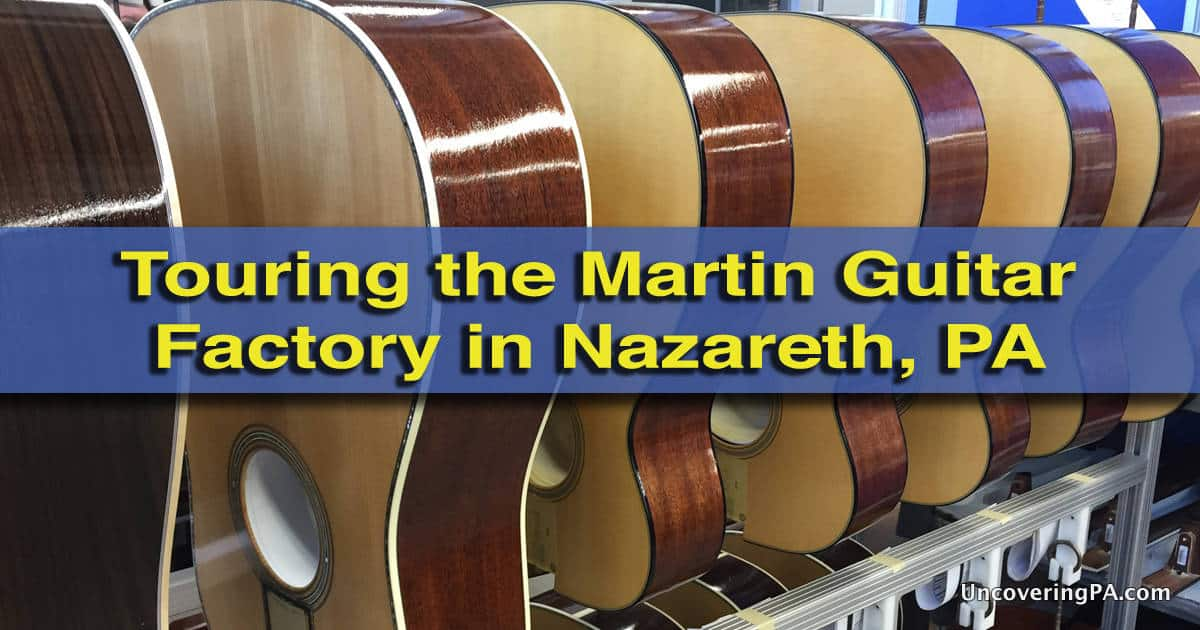 Taking the Martin Guitar Tour in Nazareth, Pennsylvania