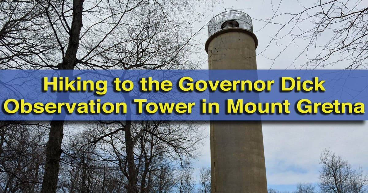 Hiking to the Governor Dick Observation Tower in Mount Gretna, PA