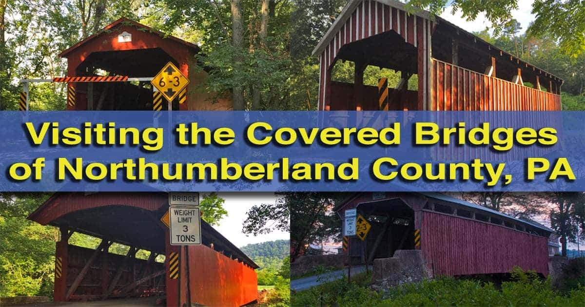 Visiting-the-Covered-Bridges-of-Northumberland-County-PA