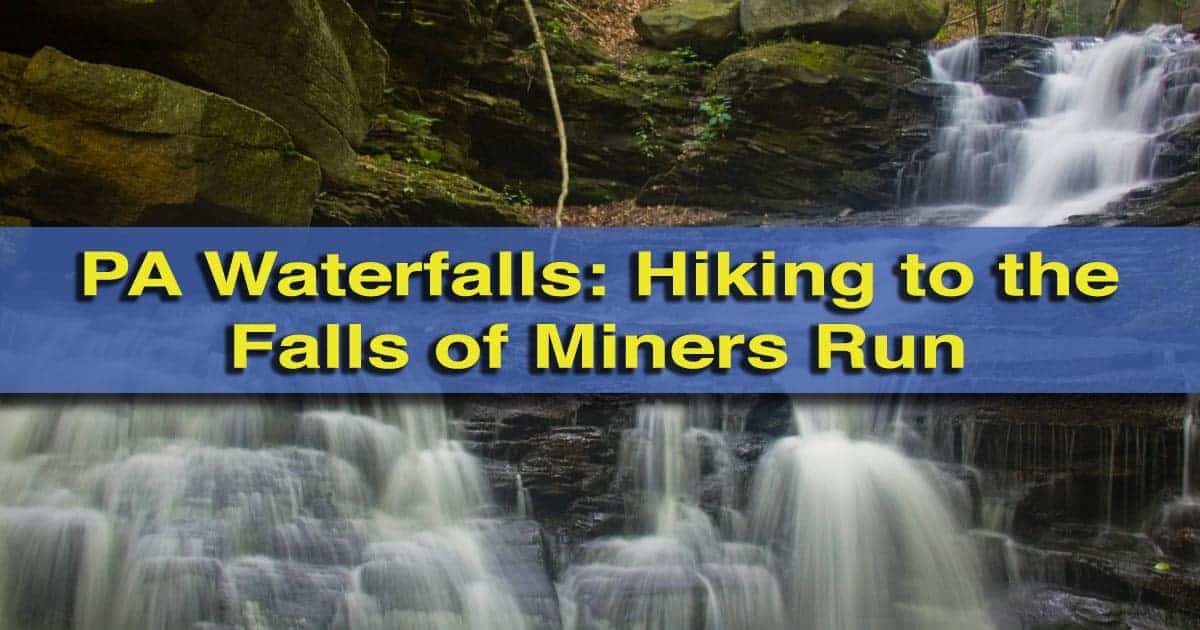 How-to-get-to-the-miners-run-waterfalls in the Loyalsock State Forest PA