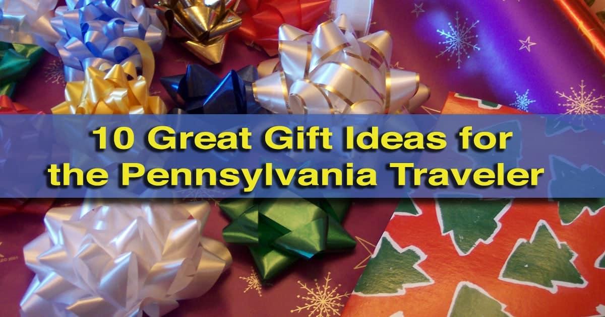 Great gift ideas for the Pennsylvania Traveler