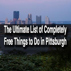 Free Things to do in Pittsburgh, PA