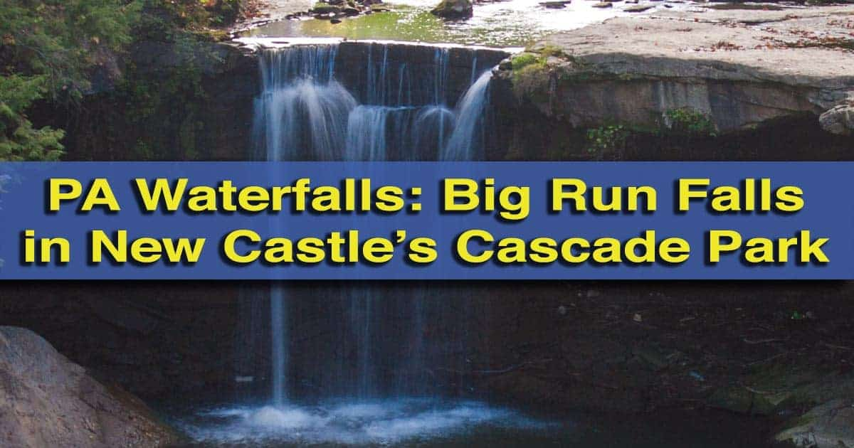 How to get to Big Run Falls in New Castle, Pennsylvania