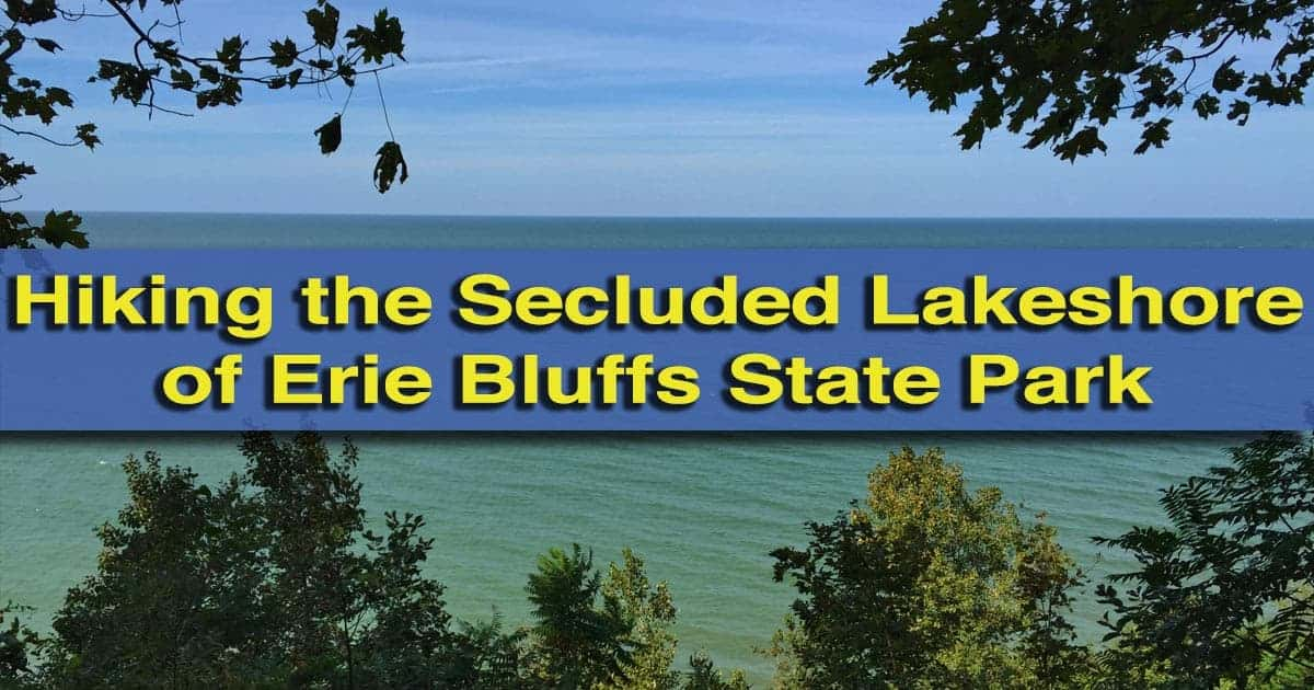 Hiking in Erie Bluffs State Park in Erie, Pennsylvania