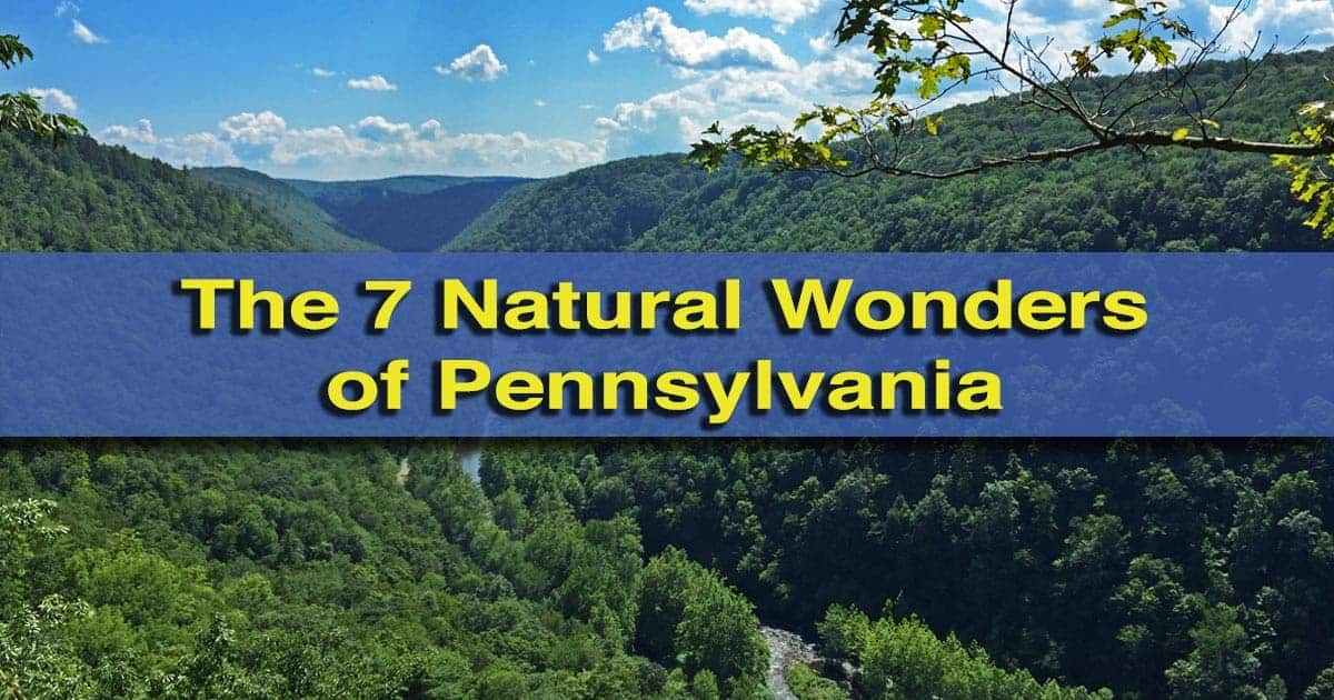 The Seven Natural Wonders of Pennsylvania