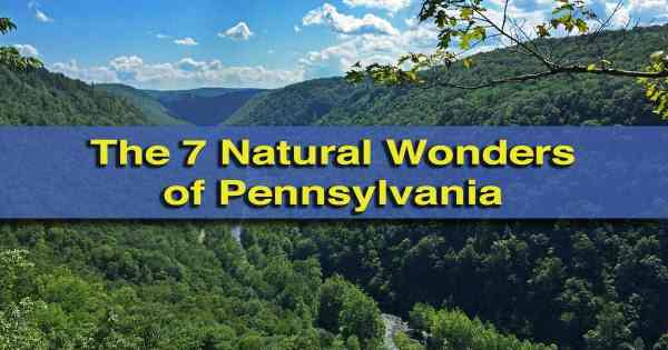 Top Posts of 4th Year: The Seven Natural Wonders of Pennsylvania