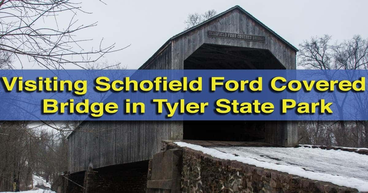 Visiting Schofield Ford Covered Bridge in Tyler State Park, Bucks County, Pennsylvania