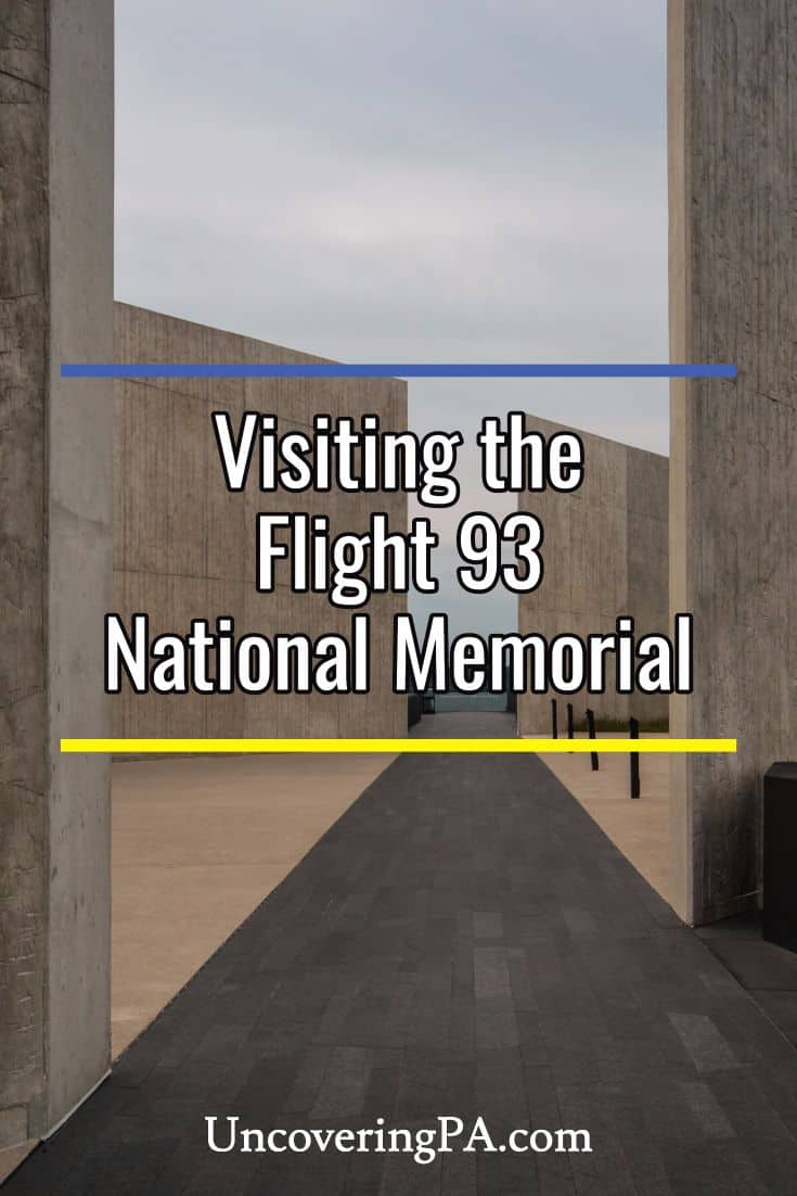 Paying your respects at the Flight 93 National Memorial near Somerset, Pennsylvania