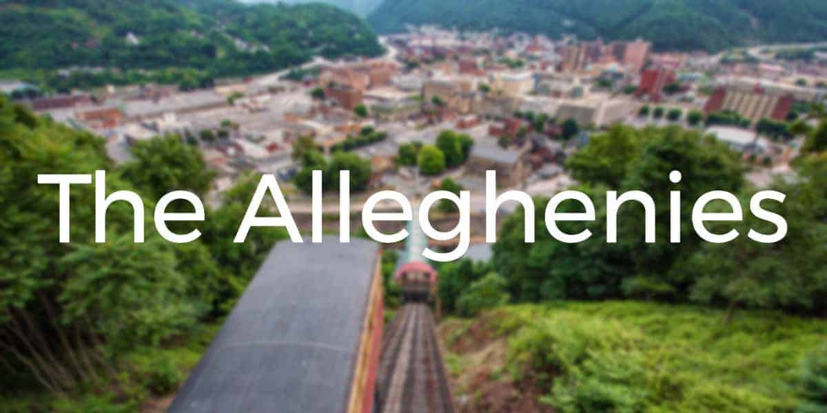 Things to do in the Alleghenies of Pennsylvania