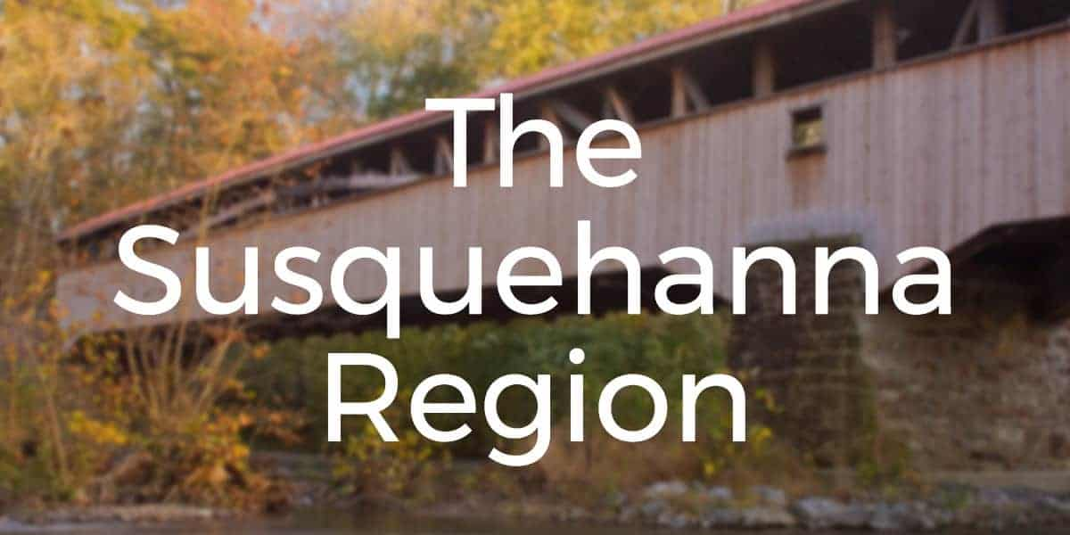 Things to do in the Susquehanna Region of PA