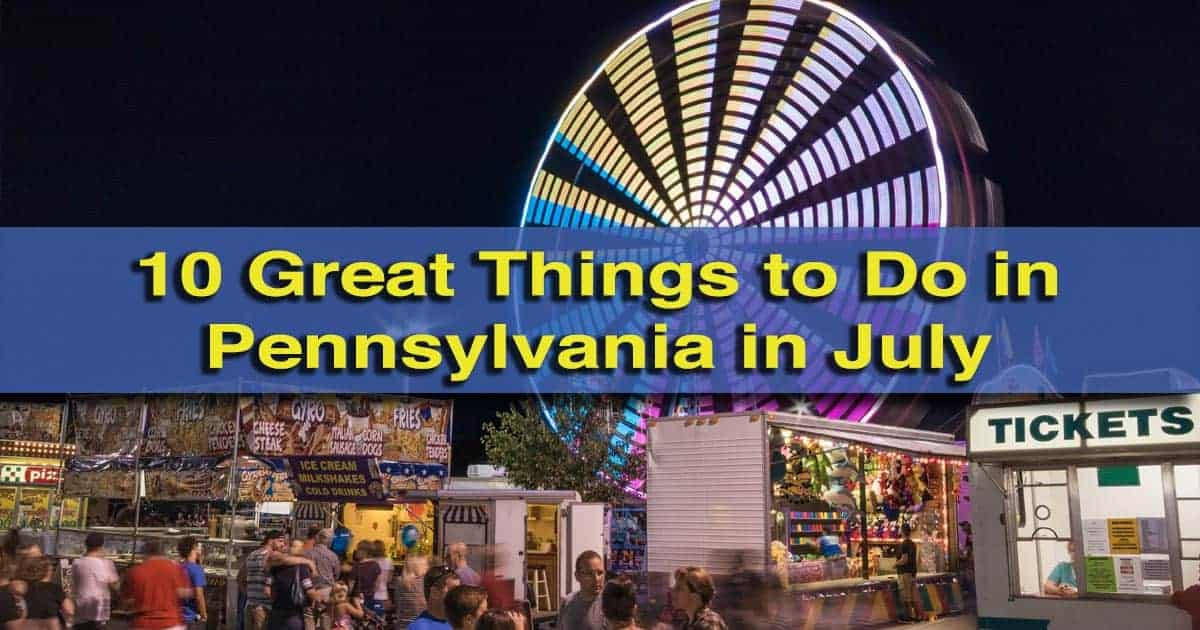 Things to do in Pennsylvania in July