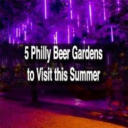 Philadelphia Beer Gardens
