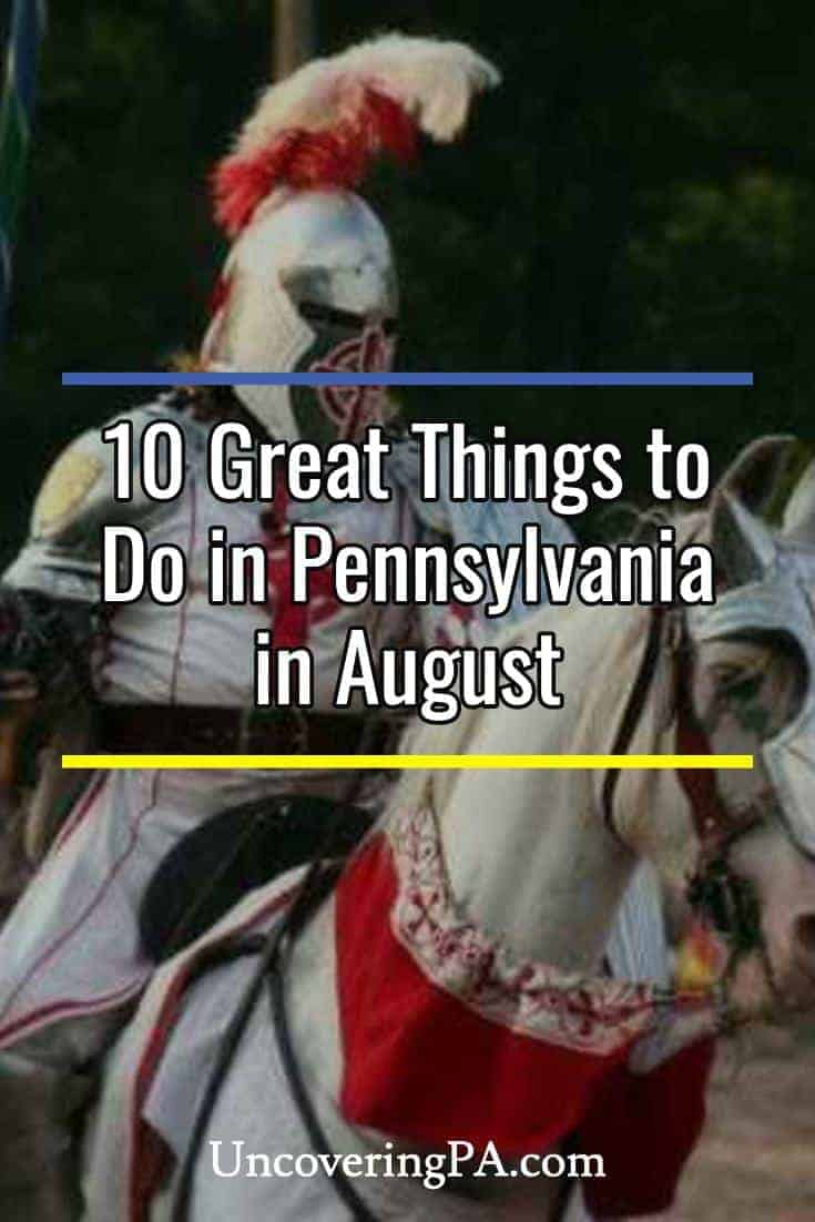10 fun things to do in Pennsylvania in August