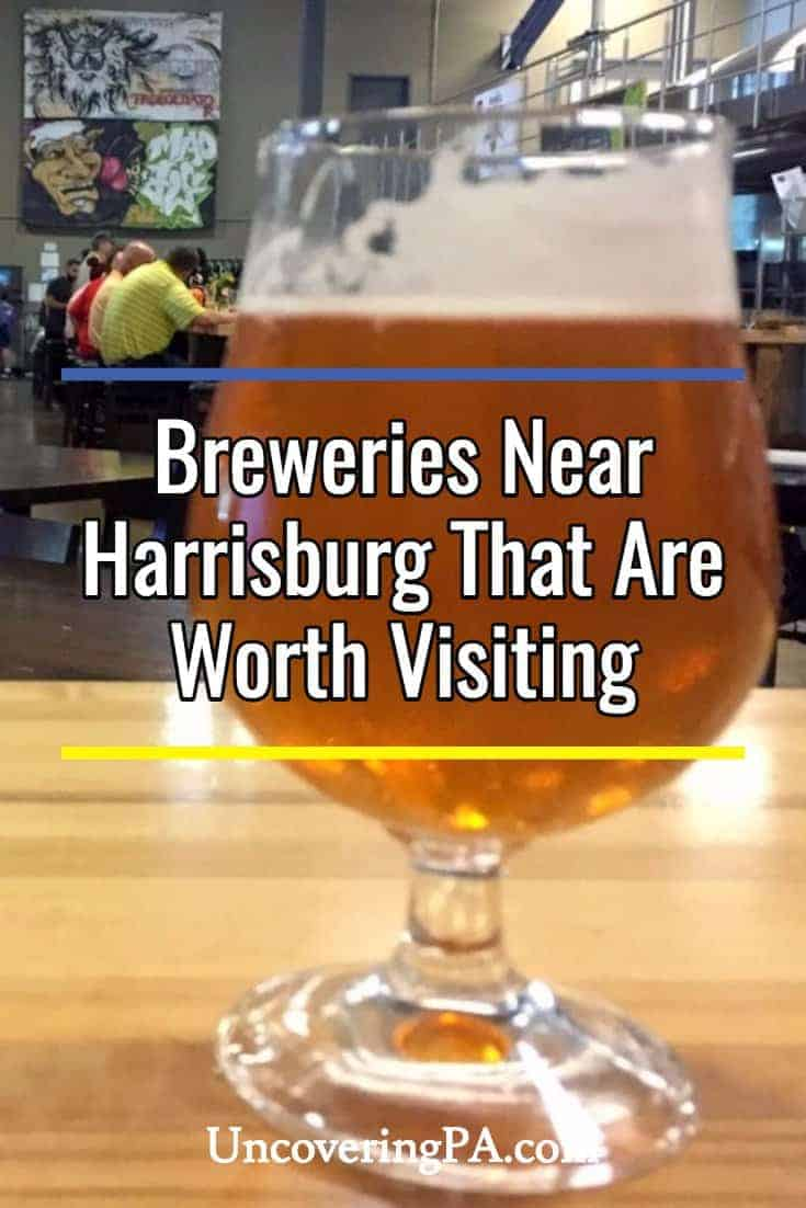 Breweries near Harrisburg, Pennsylvania that are actually worth visiting