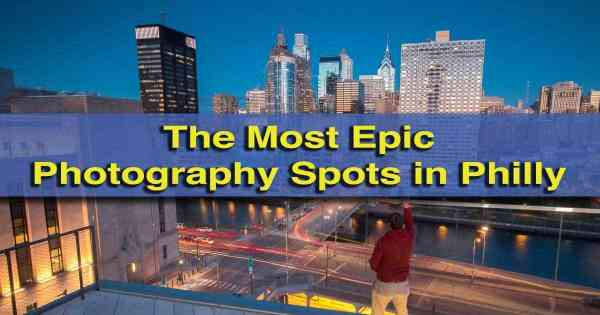 Epic photography spots in Philly