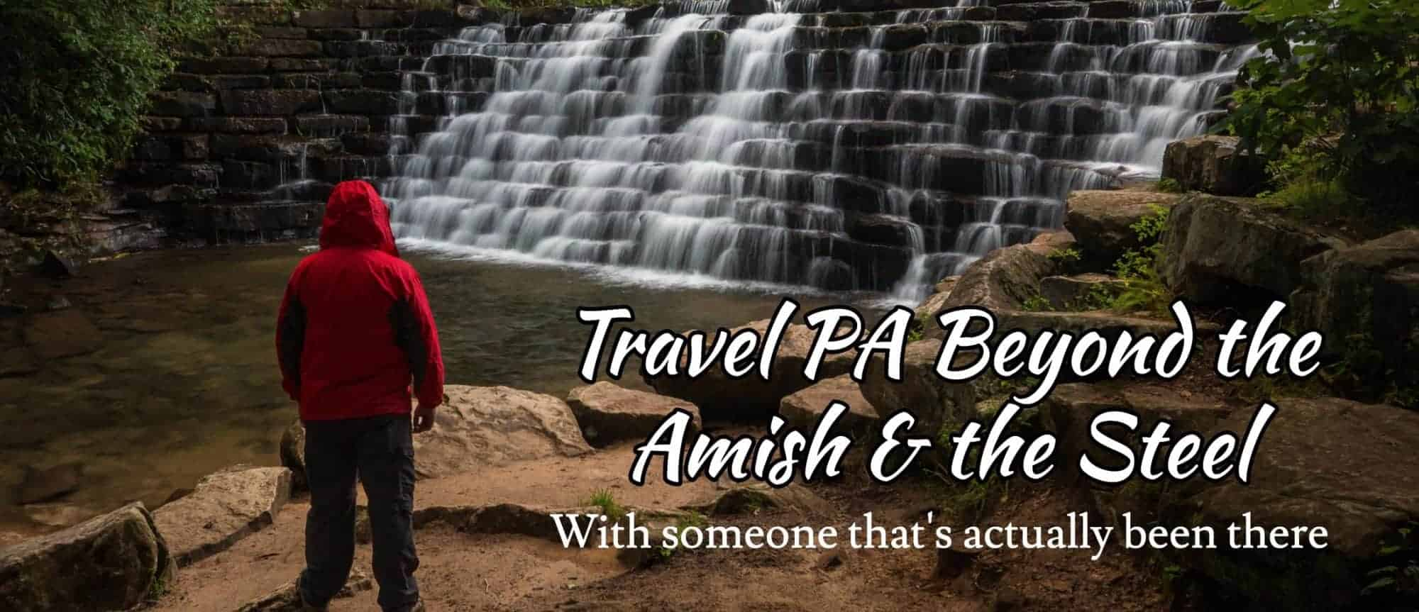 Pennsylvania Travel Blog - UncoveringPA