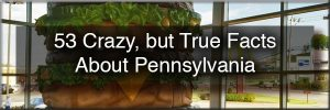 Facts about Pennsylvania