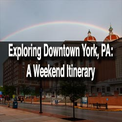Downtown York Itinerary