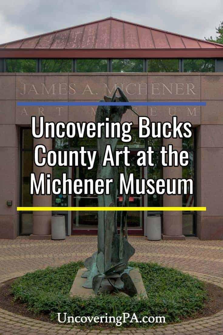 Seeing Bucks County art at the Michener Museum in Doylestown, Pennsylvania