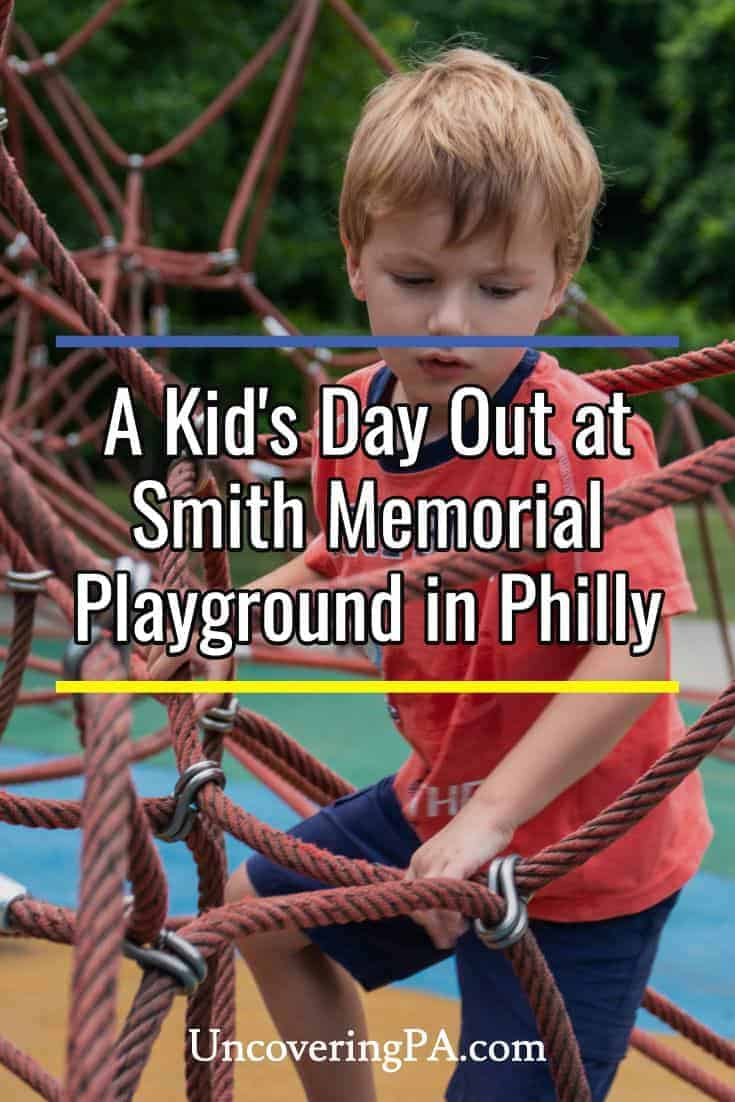 Smith Memorial Playground in Philadelphia, Pennsylvania