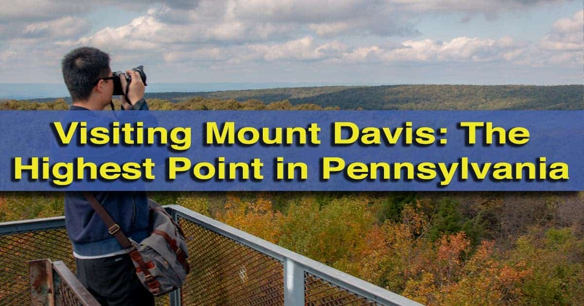 Mount Davis: The Tallest Mountain in Pennsylvania