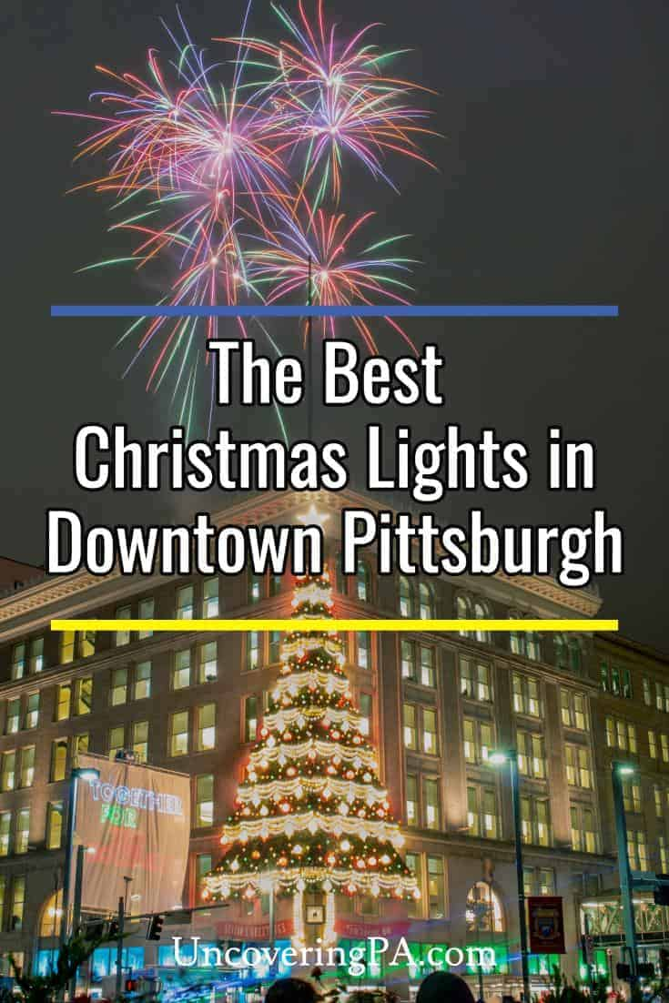 The best places to see Christmas lights in Pittsburgh, Pennsylvania