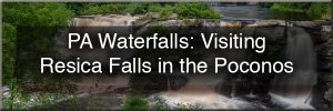 How to get to Resica Falls