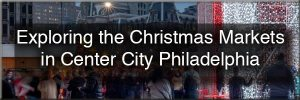 Christmas Markets in Phialdelphia