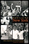 Mobilizing New York: AIDS, Antipoverty, and Feminist Activism, by Tamar W. Carroll