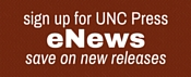 sign up for UNC Press eNews, save on new releases