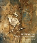 Fever Within: The Art of Ronald Lockett, edited by Bernard L. Herman