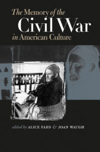 Fahs: the memory of the civil war in american culture