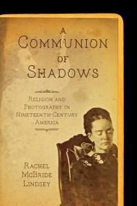 Rachel Lindsey, Communion of Shadows