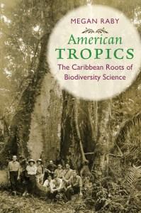 Megan Raby: American Tropics