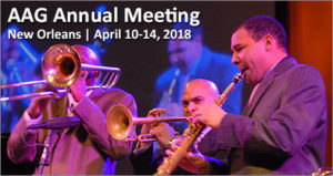 AAG Annual Meeting, New Orleans, April 2018