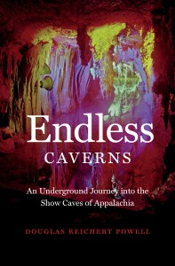 Endless Caverns by Douglas Reichert Powell