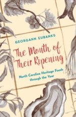 The Month of Their Ripening by Georgann Eubanks