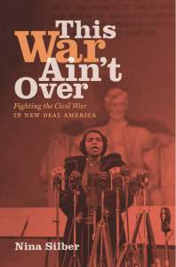 This War Ain't Over by Nina Silber